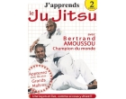 J'apprends le Ju-jitsu - Vol. 2