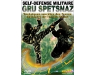 Gru Spetsnaz - Self Defense