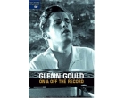 Glenn Gould On Off the record