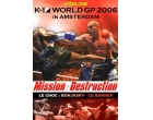 K1 world GP 2006 : in Amsterdam
